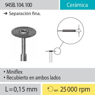 Discos Miniflex: 945B.104.100 Cerámica, Separación fina
