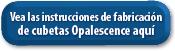 Instruccion de fabricación de cubetas Opalescence